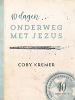 40 dagen onderweg met Jezus (Paperback)
