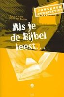 Als je de Bijbel leest ...