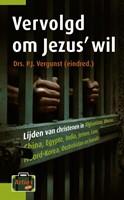 Vervolgd om Jezus' wil