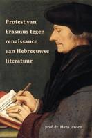 Protest van Erasmus tegen renaissance van Hebreeuwse literatuur (Hardcover)