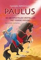 Paulus en de apostelen vertellen het Goede Nieuws