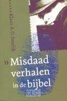 Misdaadverhalen in de Bijbel