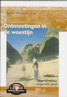 Ontmoetingen in de woestijn (Paperback)