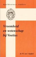 Vroomheid en wetenschap bij Voetius (Boek)