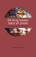 De brug tussen tekst en preek (Boek)