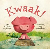 Kwaak! (Hardcover)