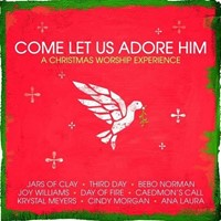 Come Let Us Adore Him - Mit CD-ROM (CD) (CD)