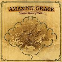 Amazing grace timeless hymns of faith (CD)