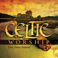 Celtic worship live from ireland (CD)