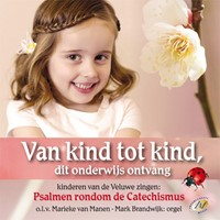 Van kind tot kind (catechismus) (CD)