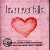 Love Never Fails (CD)