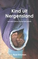 Kind uit Nergensland (Paperback)