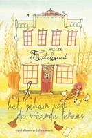Huize Fluitekruid en het geheim van vreemde tekens (Paperback)