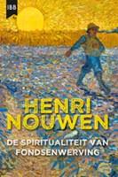 De spiritualiteit van fondsenwerving (Paperback)