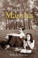 Hoe kan ik Mascha vergeten? (Paperback)