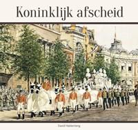 Koninklijk afscheid (Hardcover)