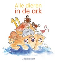 Alle dieren in de ark (Hardcover)