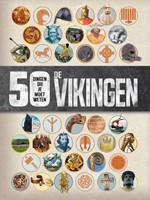 De Vikingen - 50 dingen die je moet weten (Boek)