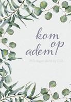 Kom op adem (Hardcover)