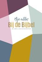 Mijn notities bij de Bijbel (Paperback)