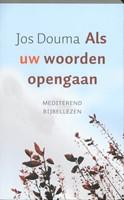 Als uw woorden opengaan (Boek)