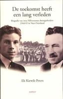 Toekomst heeft een lang verleden (Paperback)