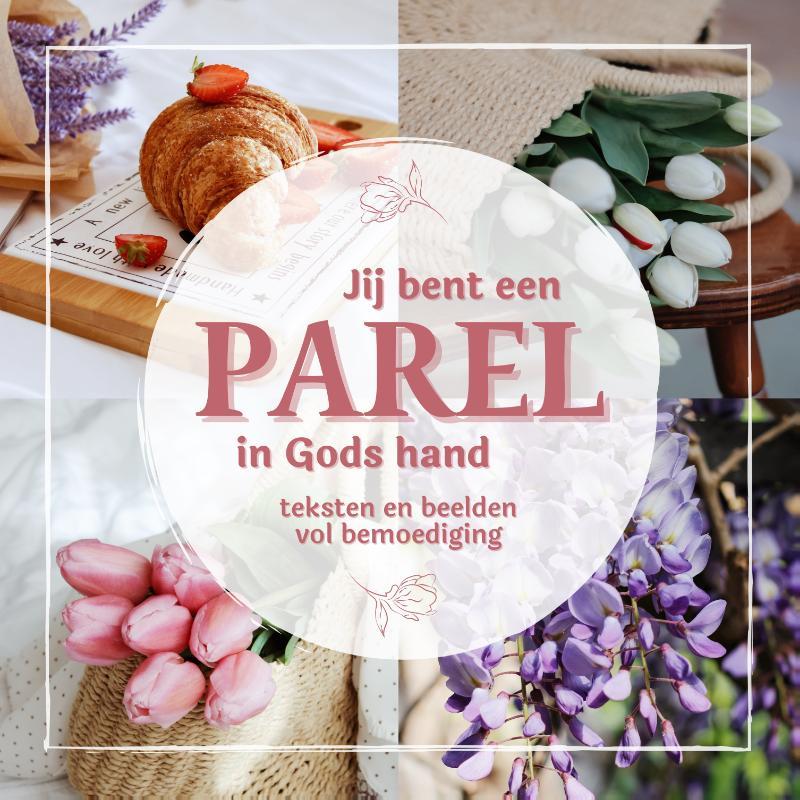 Jij bent een parel in Gods hand