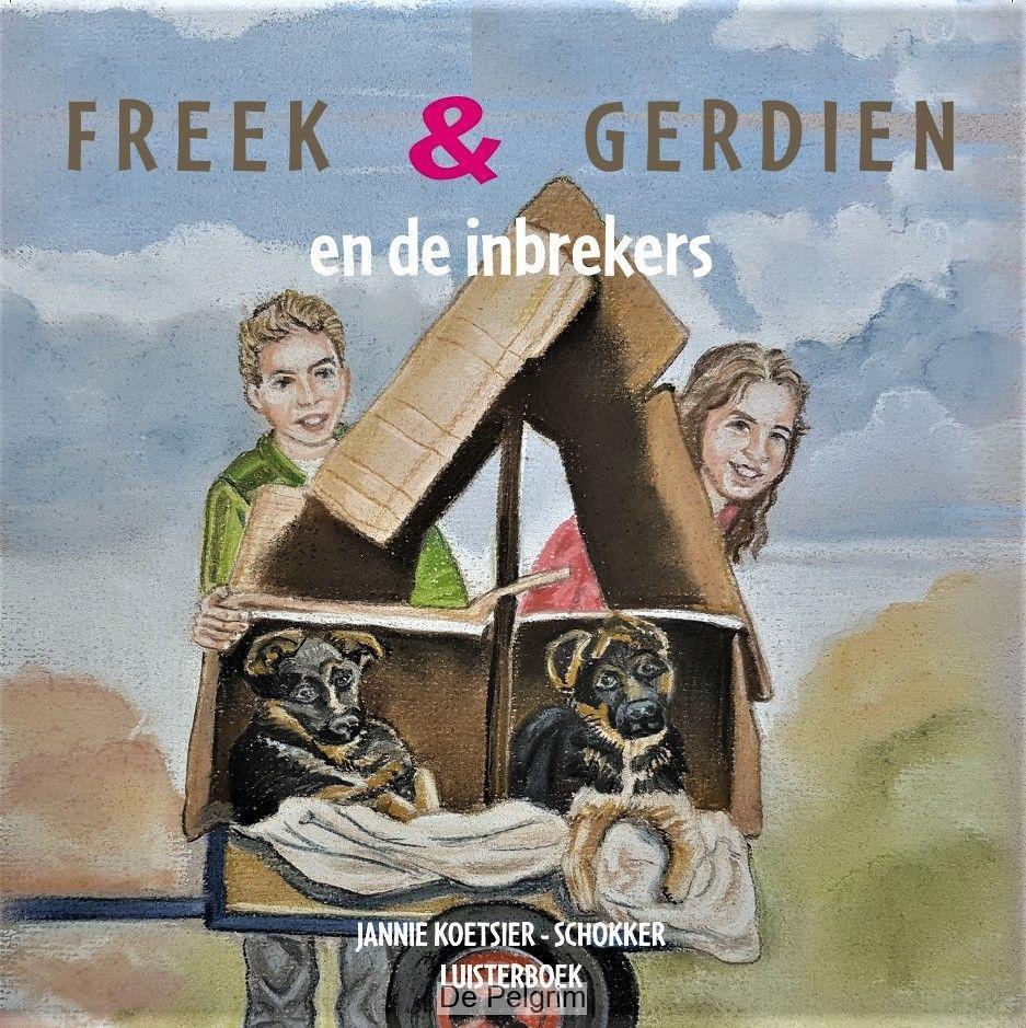 Freek en Gerdien en de inbrekers