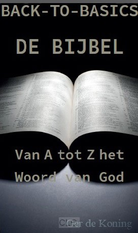 De Bijbel - Gods Woord van A tot Z