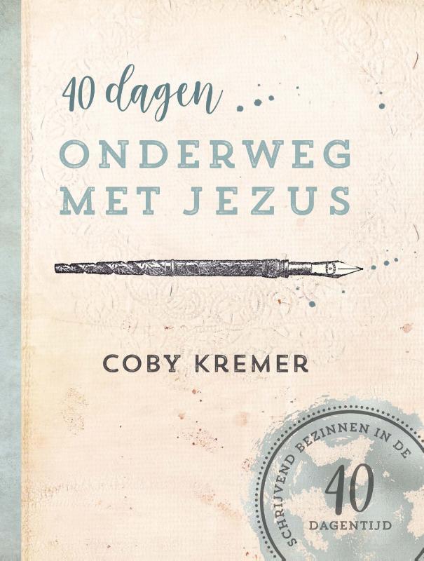 40 dagen onderweg met Jezus
