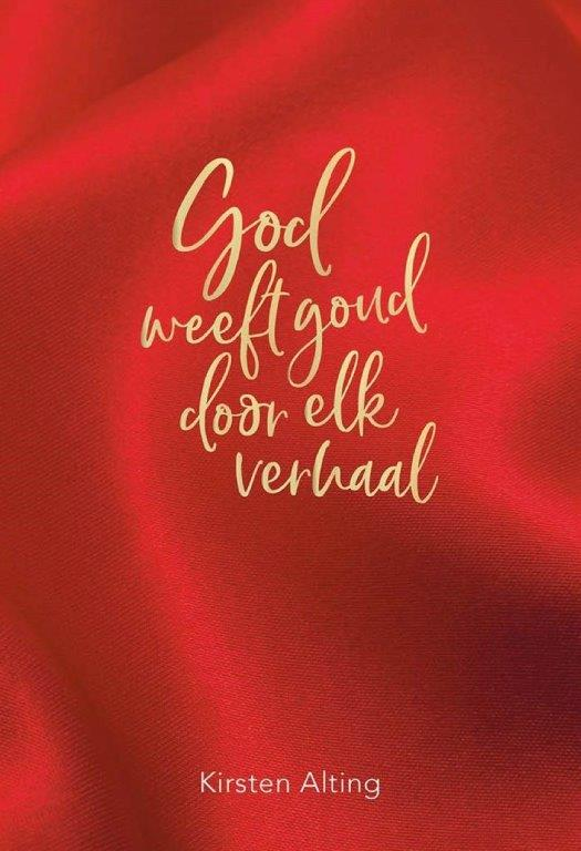 God weeft goud door elk verhaal