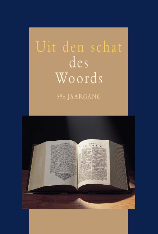 Uit den schat des Woords, jaargang 68
